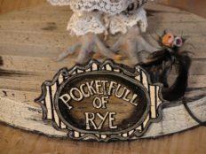 A Pocketfull of Rye
